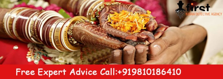 Pre-Matrimonial Investigation to find out What he / she has not told you before Marriage