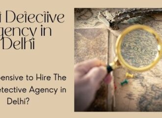 Detective Agency in Delhi Charges